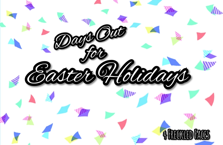 Days Out for Easter Holidays in the North West