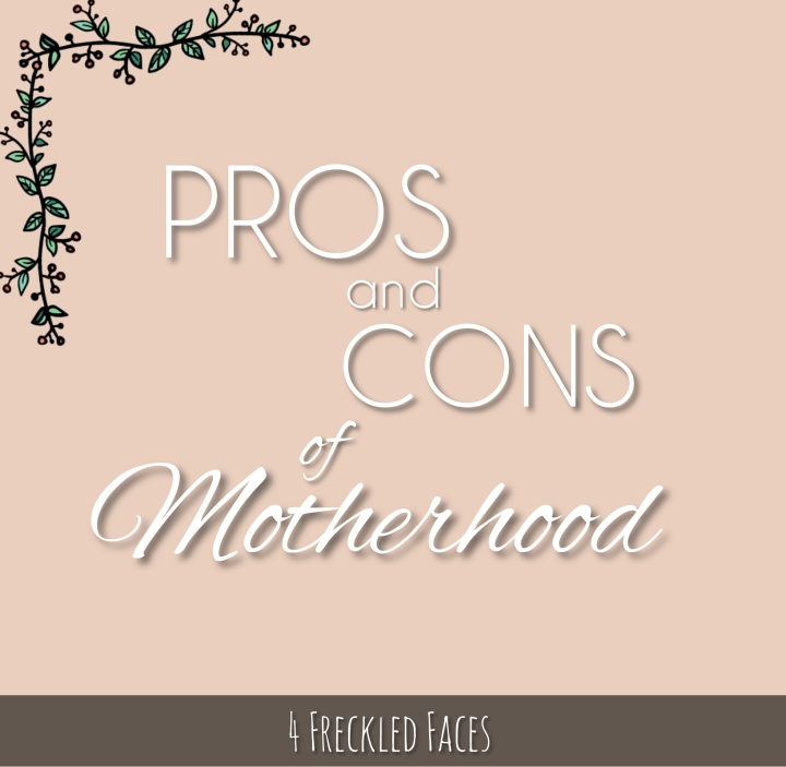 The Pros and Cons of Motherhood