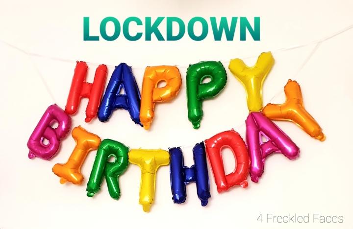 """Birthday in Lockdown! """"EPIC!"""""""