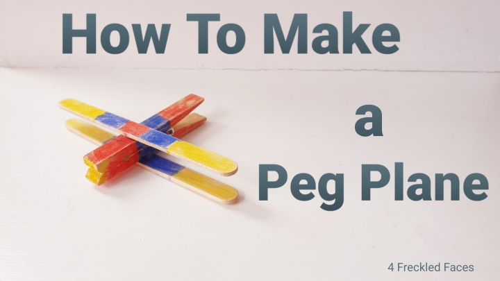 How to make a peg plane. 4 Freckled Faces