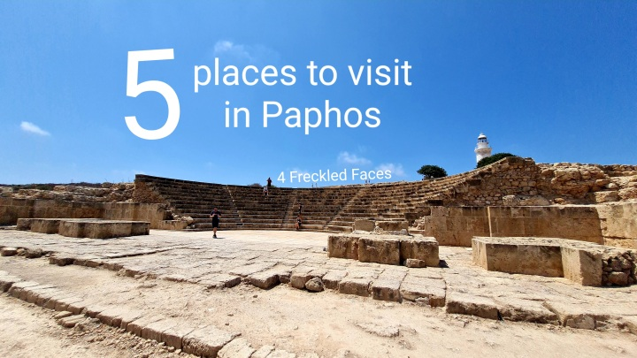 5 Places to Visit in PaphosCyprus